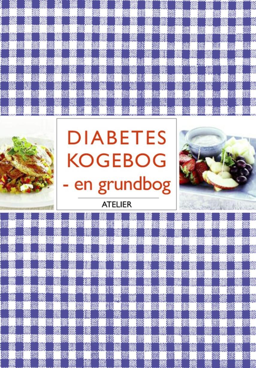 Birgitta Rasmusson: Diabetes kogebog : en grundbog