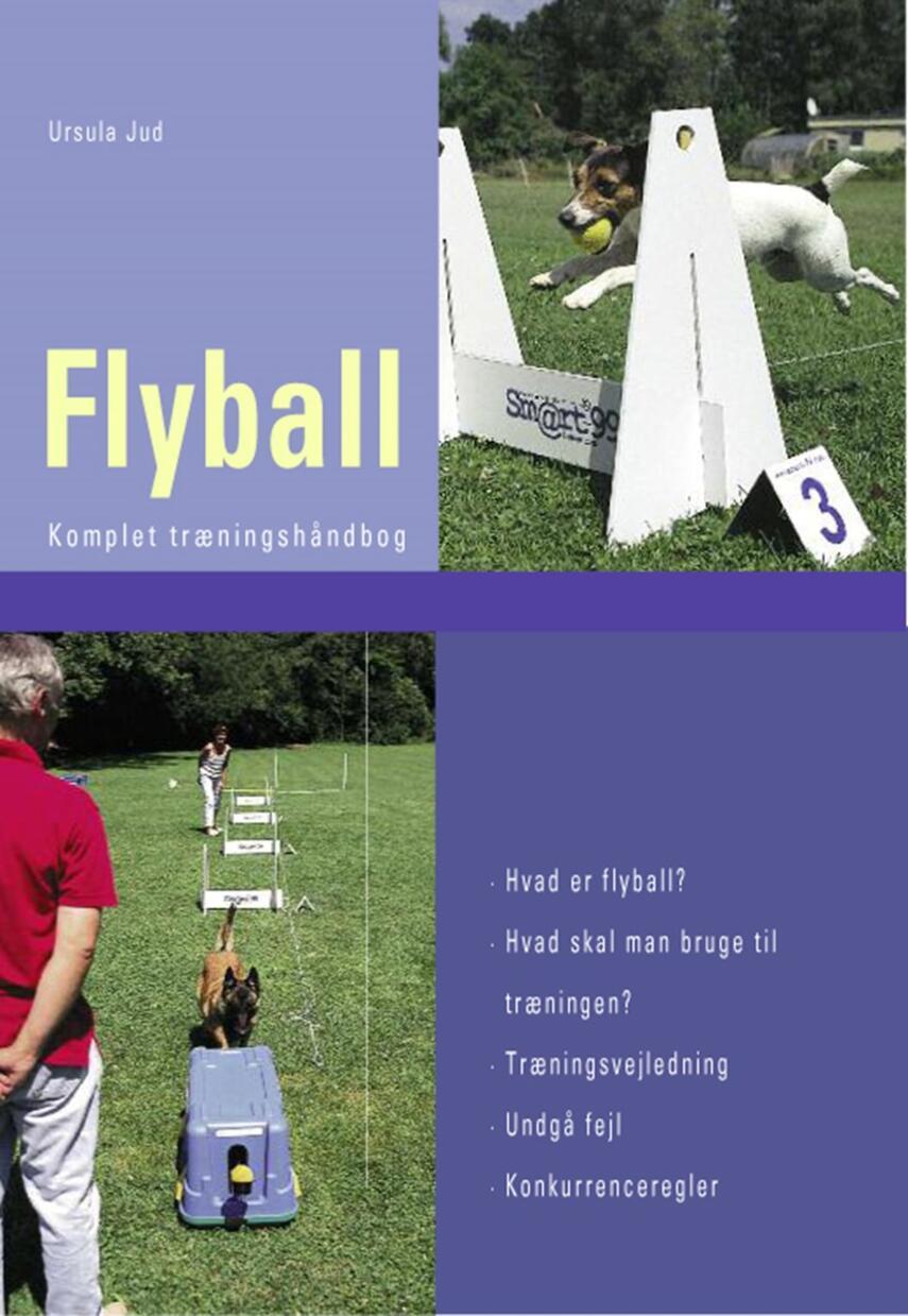 Ursula Jud: Flyball : komplet træningshåndbog