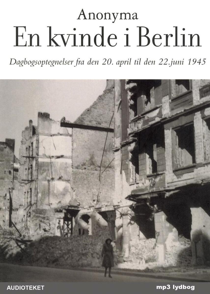 : En kvinde i Berlin (Ved Astrid Heise-Fjeldgren)