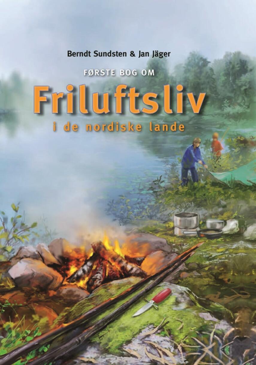 Berndt Sundsten: Første bog om friluftsliv i de nordiske lande