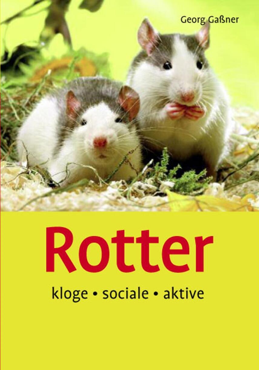 Georg Gassner: Rotter : kloge, sociale, aktive