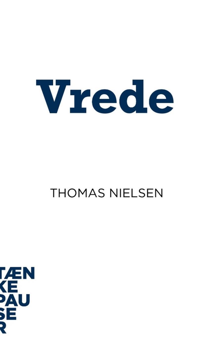 Thomas Nielsen (f. 1942-04-07): Vrede