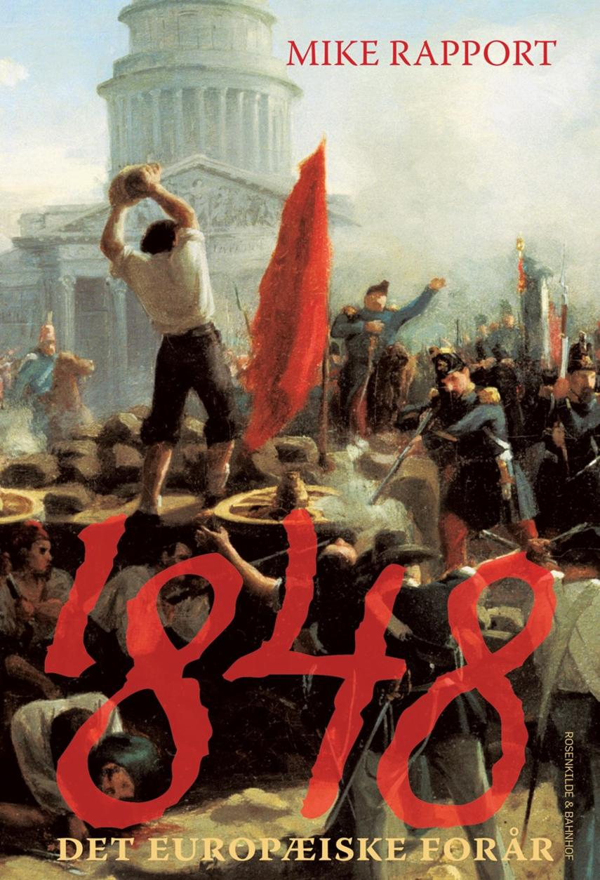 Mike Rapport: 1848 - det europæiske forår