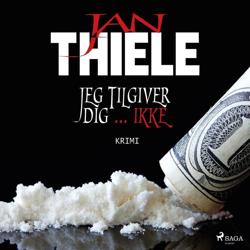 Jan Thiele: Jeg tilgiver dig - ikke