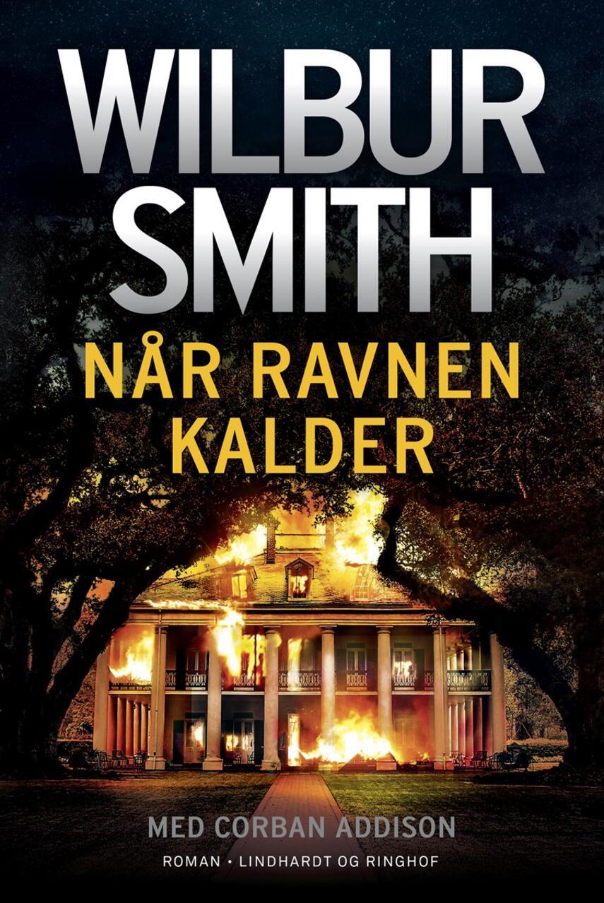 Wilbur A. Smith: Når ravnen kalder : roman
