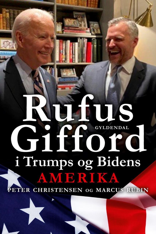 : Rufus Gifford i Trumps og Bidens Amerika