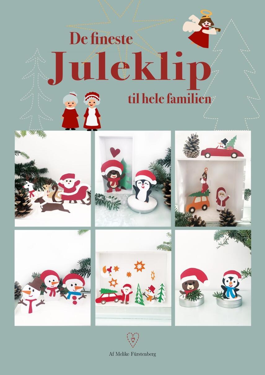 Melike Fürstenberg: De fineste juleklip til hele familien