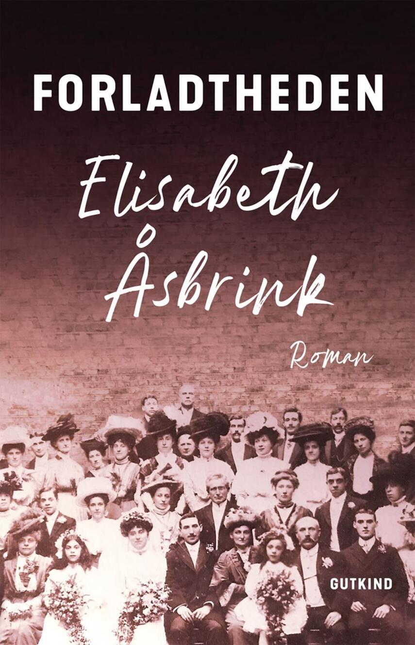 Elisabeth Åsbrink: Forladtheden : roman