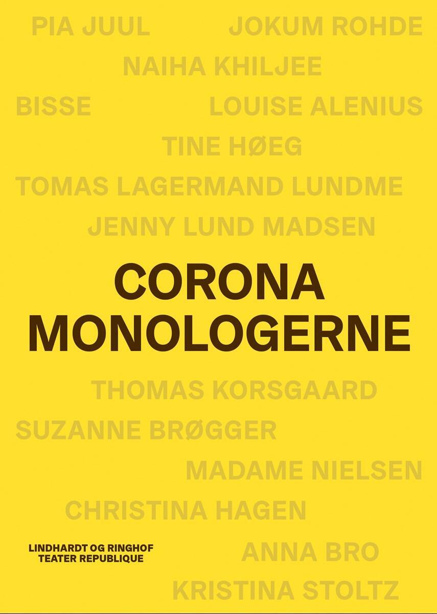 : Coronamonologerne