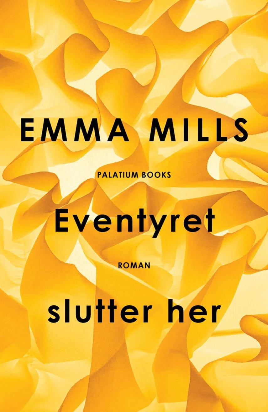 Emma Mills: Eventyret slutter her : roman