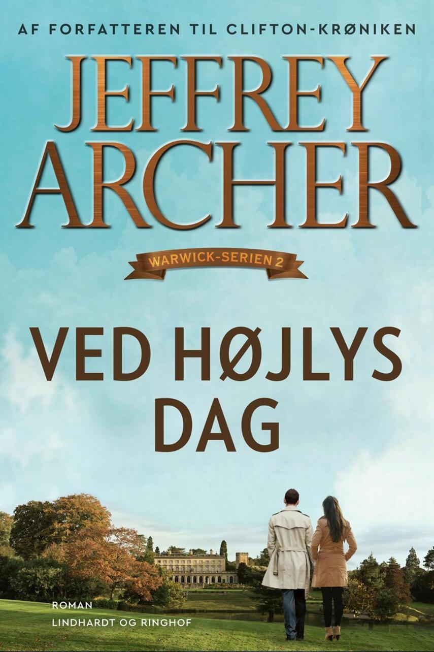 Jeffrey Archer: Ved højlys dag : roman