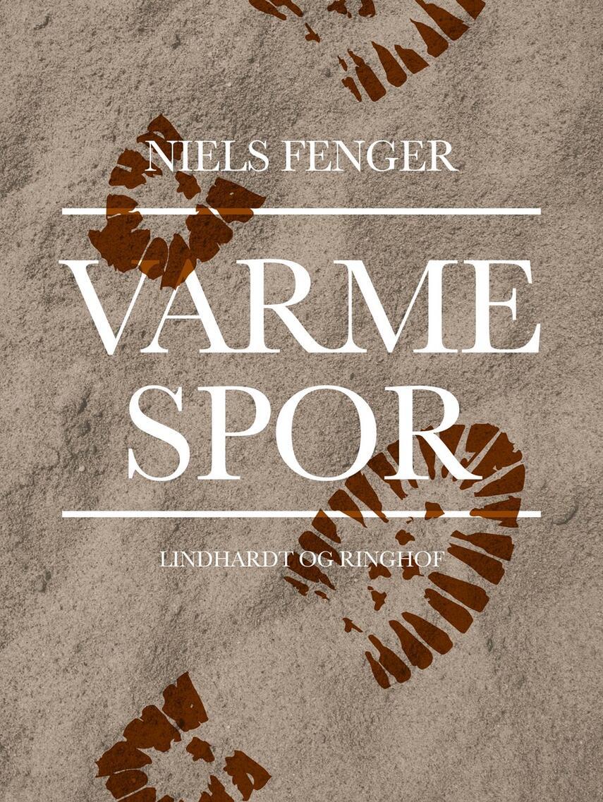 Niels Fenger: Varme spor