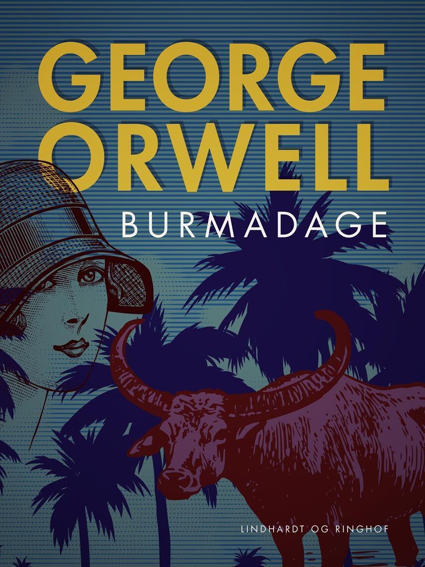 George Orwell: Burma dage