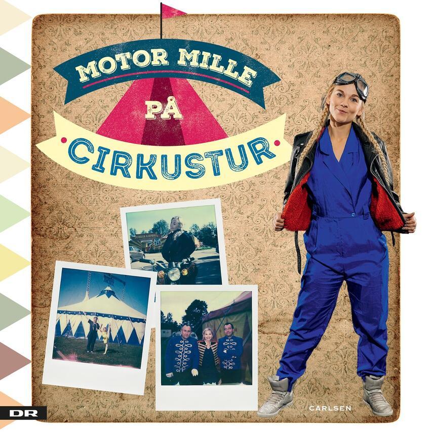 Motor Mille: Motor Mille på cirkustur