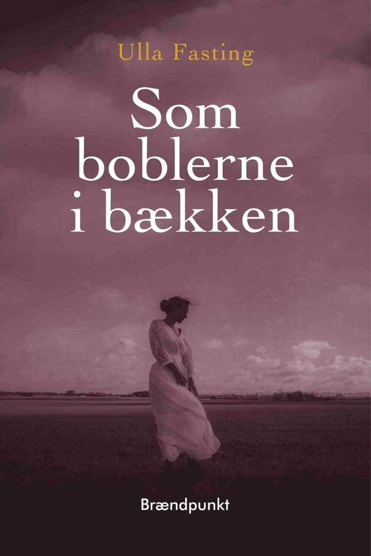 Ulla Fasting: Som boblerne i bækken