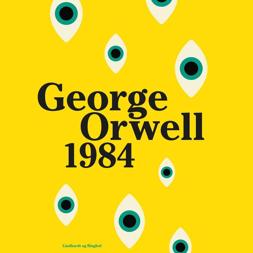 George Orwell: 1984 (Ved Rasmus Hastrup, ved Paul Becker)