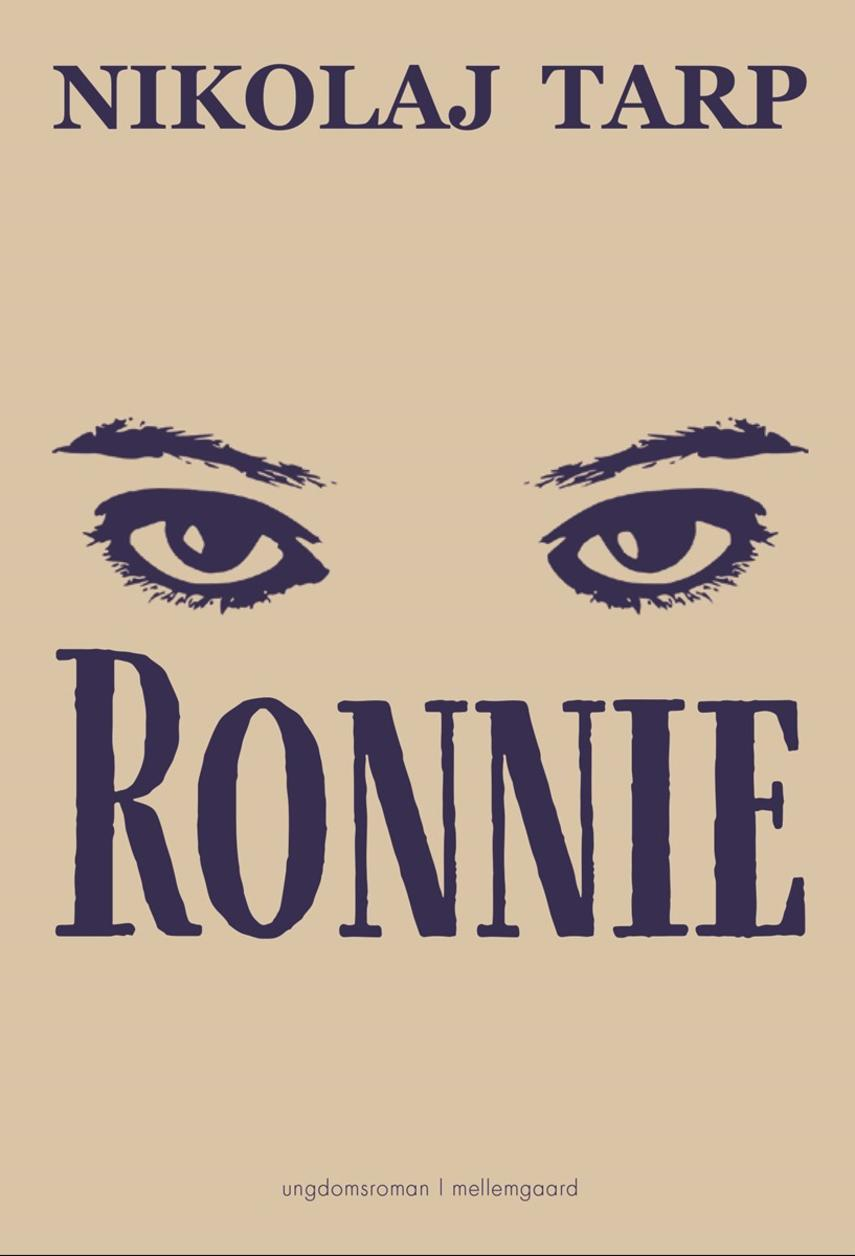 Nikolaj Tarp: Ronnie : ungdomsroman