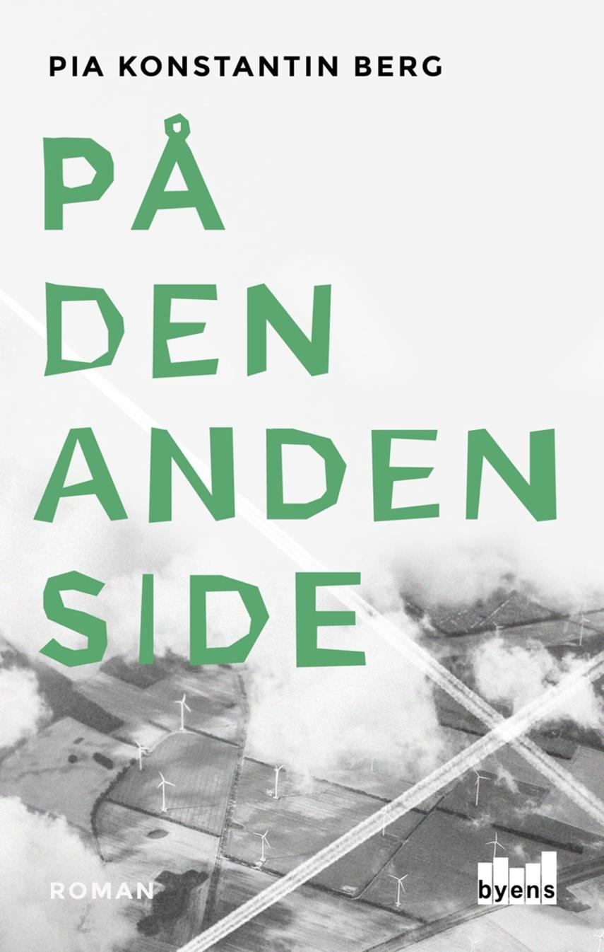 Pia Konstantin Berg (f. 1985): På den anden side : roman