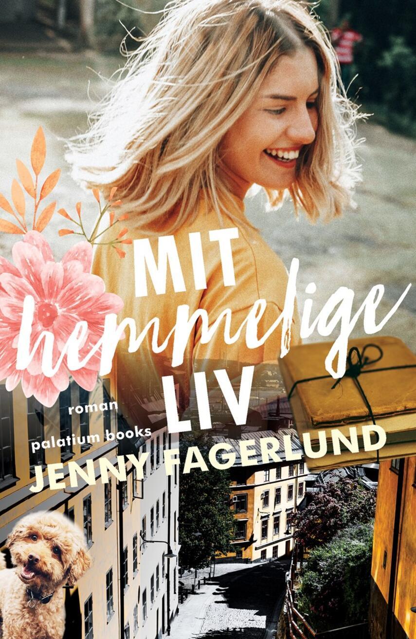 Jenny Fagerlund: Mit hemmelige liv : roman
