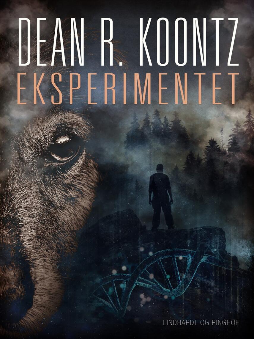 Dean R. Koontz: Eksperimentet (Ved Anne Vibeke Mortensen)