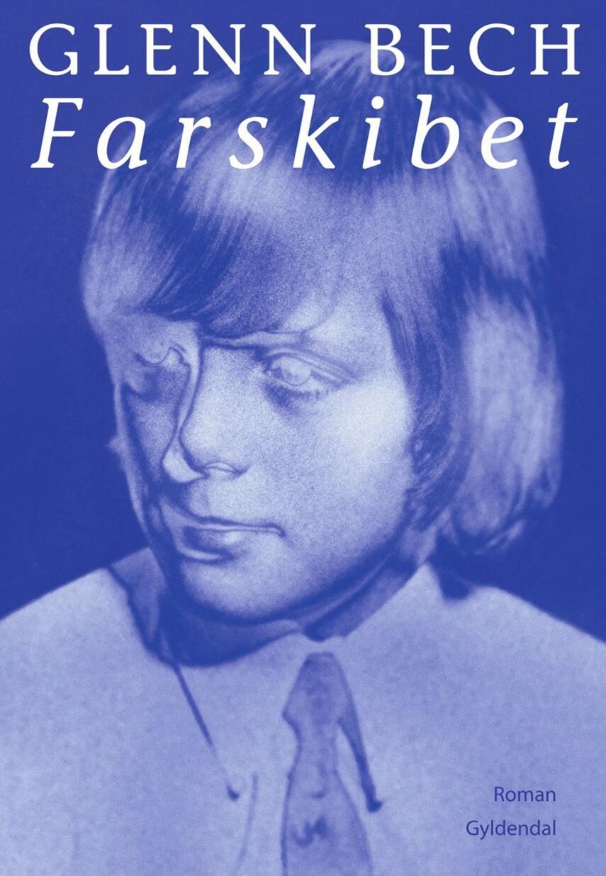 Glenn Bech (f. 1991-04-08): Farskibet : roman