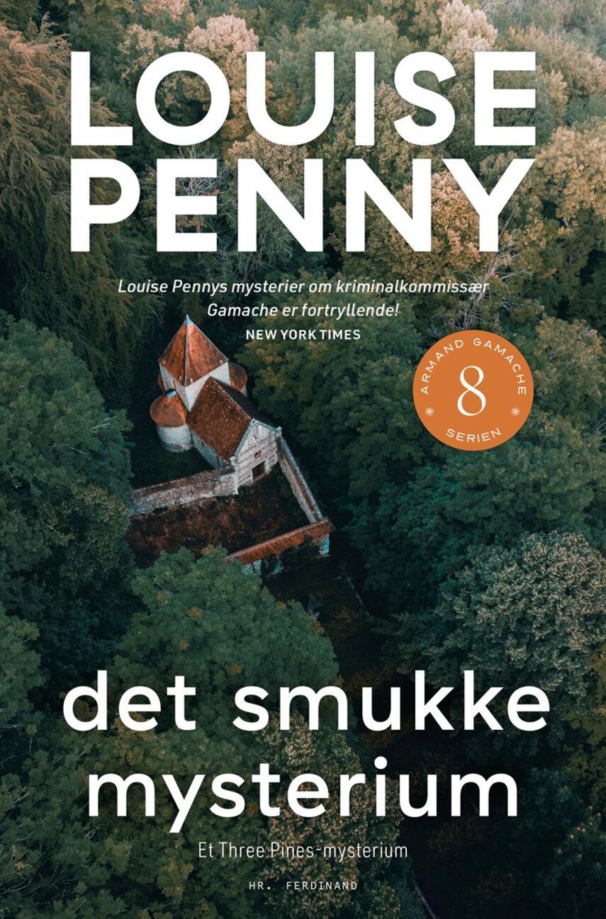 Louise Penny: Det smukke mysterium