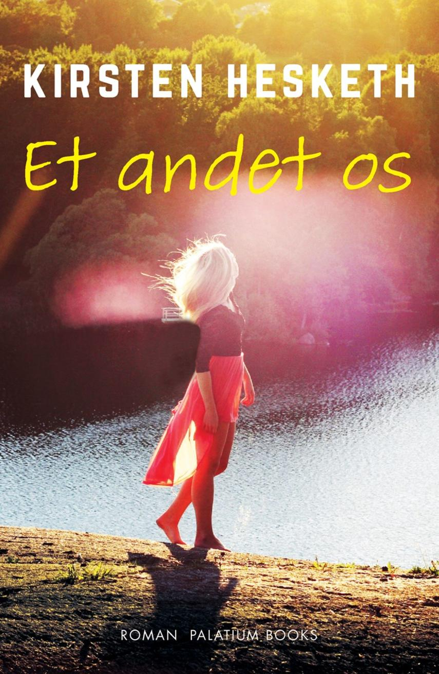 Kirsten Hesketh: Et andet os : roman