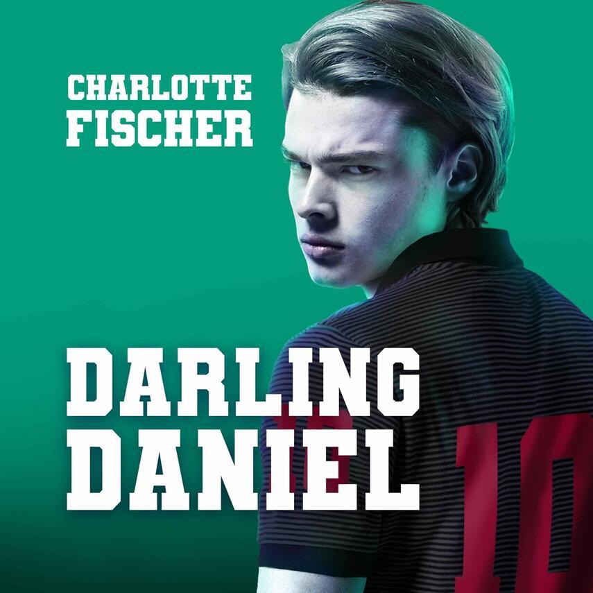 Charlotte Fischer (f. 1978): Darling Daniel