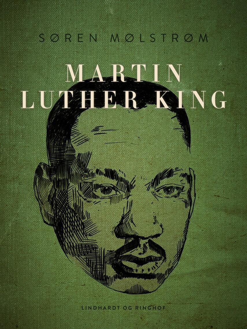 Søren Mølstrøm: Martin Luther King