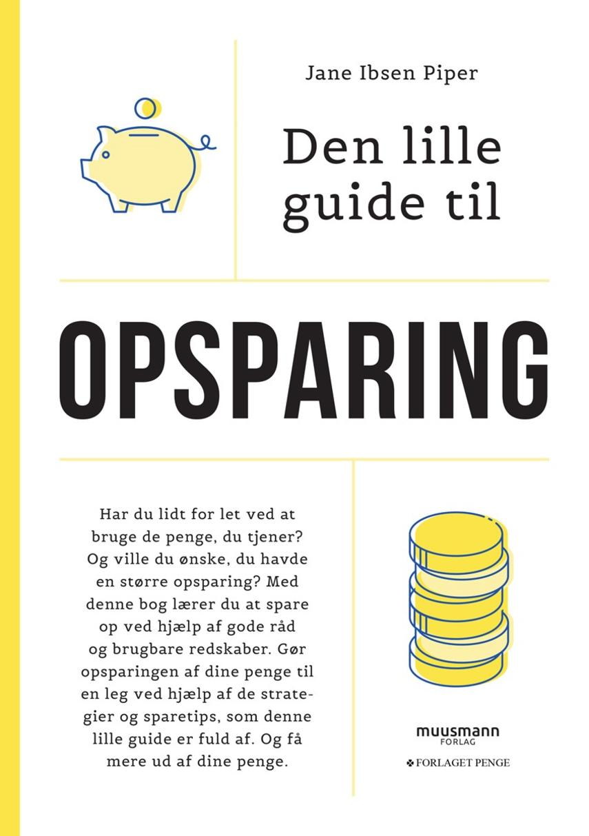 Jane Ibsen Piper: Den lille guide til opsparing