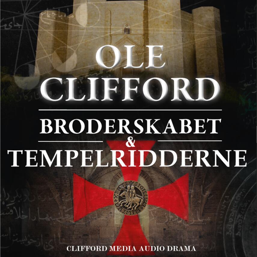 Ole Clifford: Broderskabet & tempelridderne
