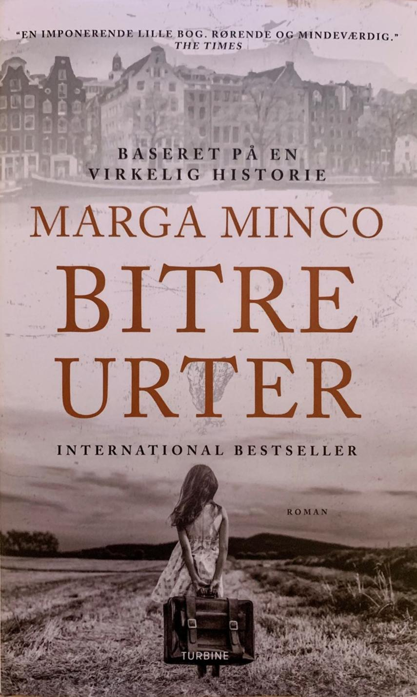 Marga Minco: Bitre urter : en kort beretning