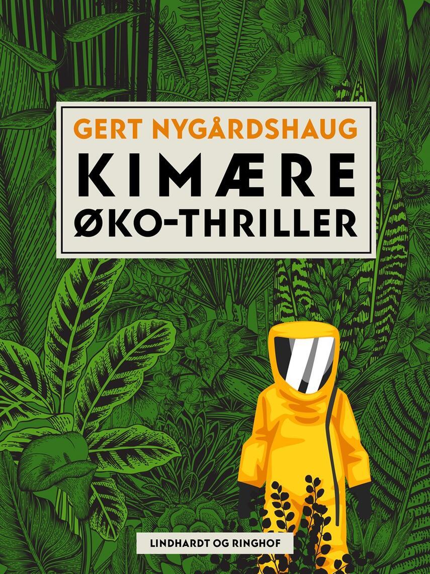 Gert Nygårdshaug: Kimære : øko-thriller
