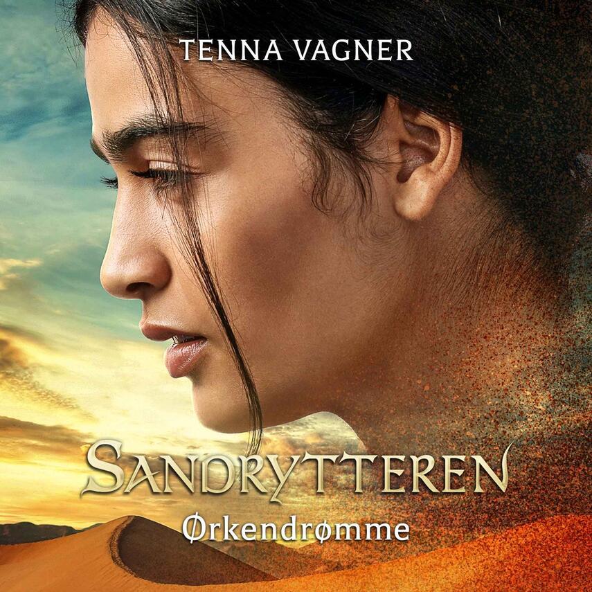 Tenna Vagner: Ørkendrømme