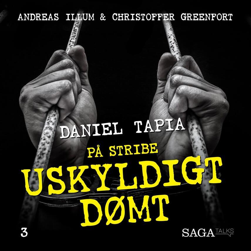 : Uskyldigt dømt - Daniel Tapia