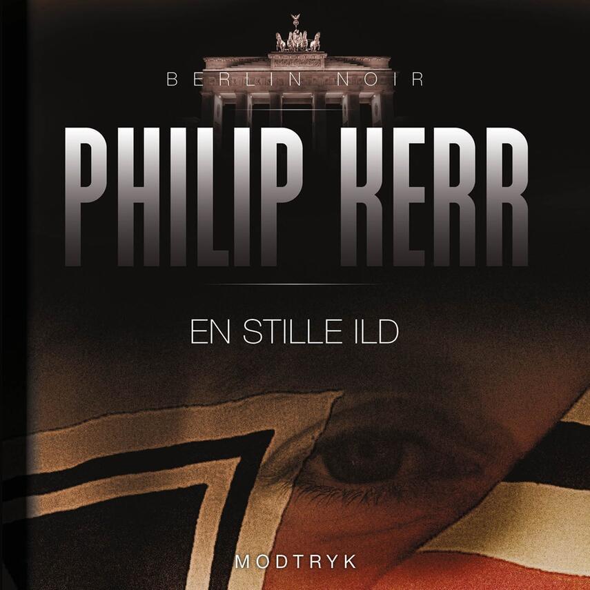 Philip Kerr: En stille ild