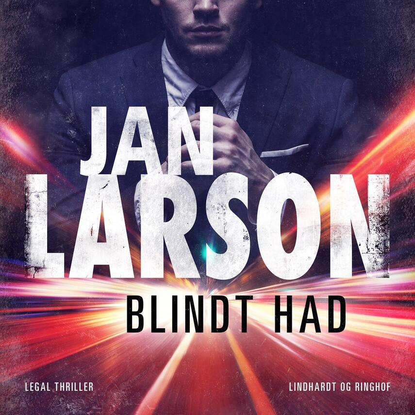 Jan Larson: Blindt had : en legal thriller