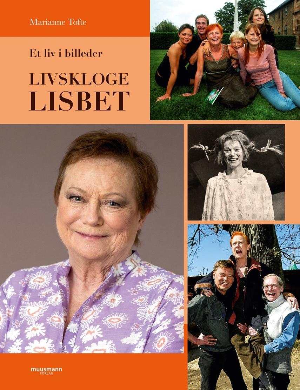 Marianne Tofte: Livskloge Lisbet