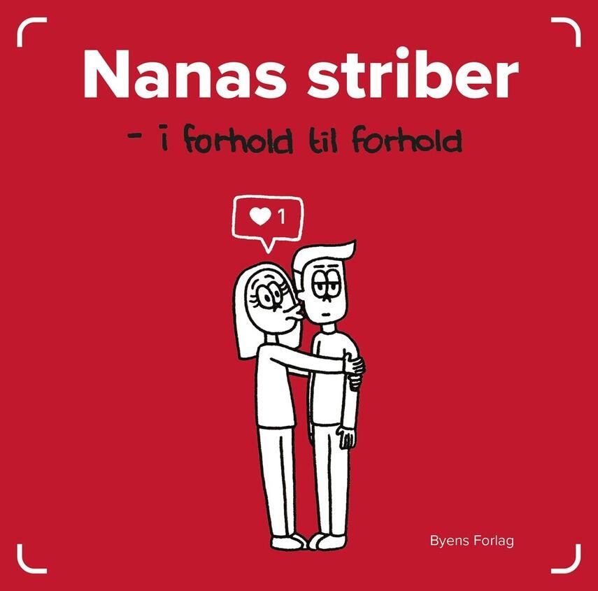 Nana Low (f. 1991): Nanas striber : i forhold til forhold