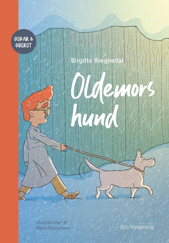 : Oldemors hund - Oskar og Oberst