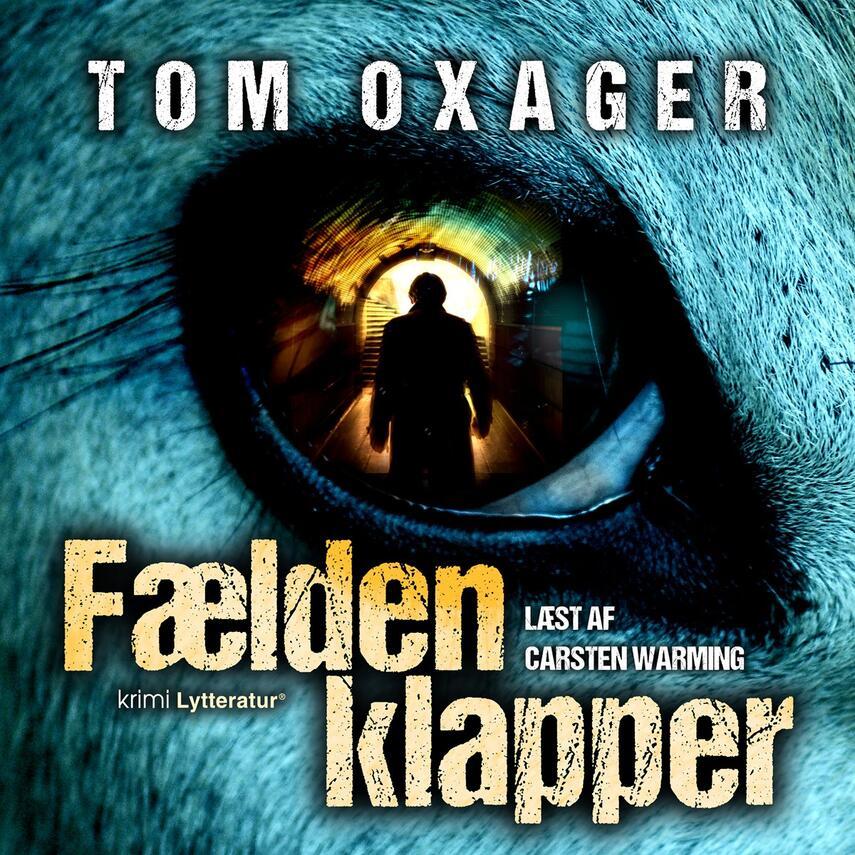 Tom Oxager: Fælden klapper