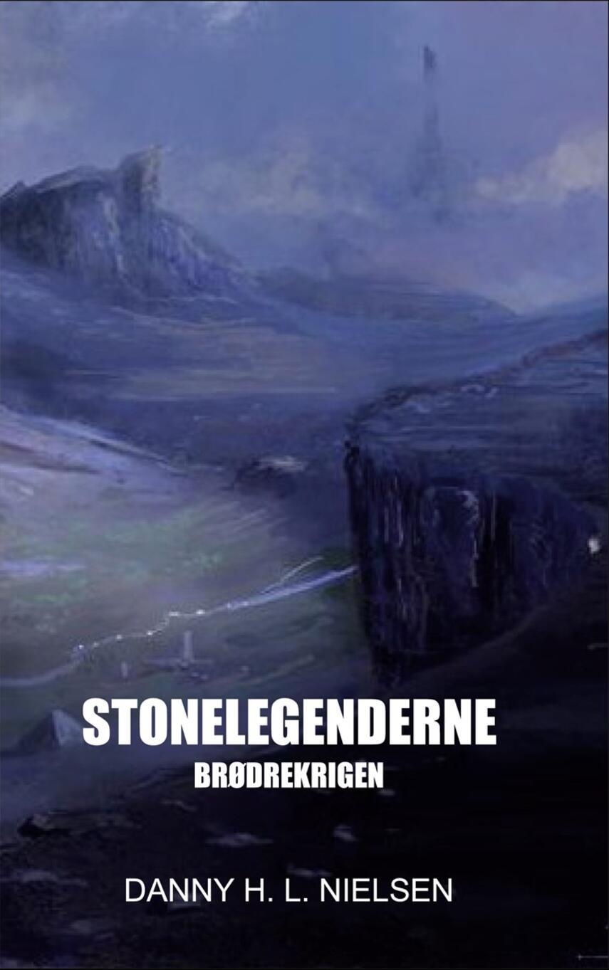 Danny H. L. Nielsen: Stonelegenderne - brødrekrigen