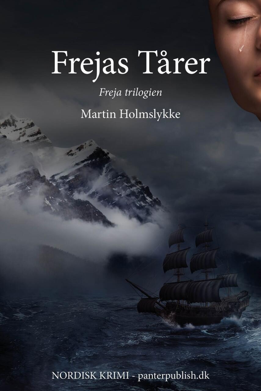 Martin Holmslykke: Frejas tårer