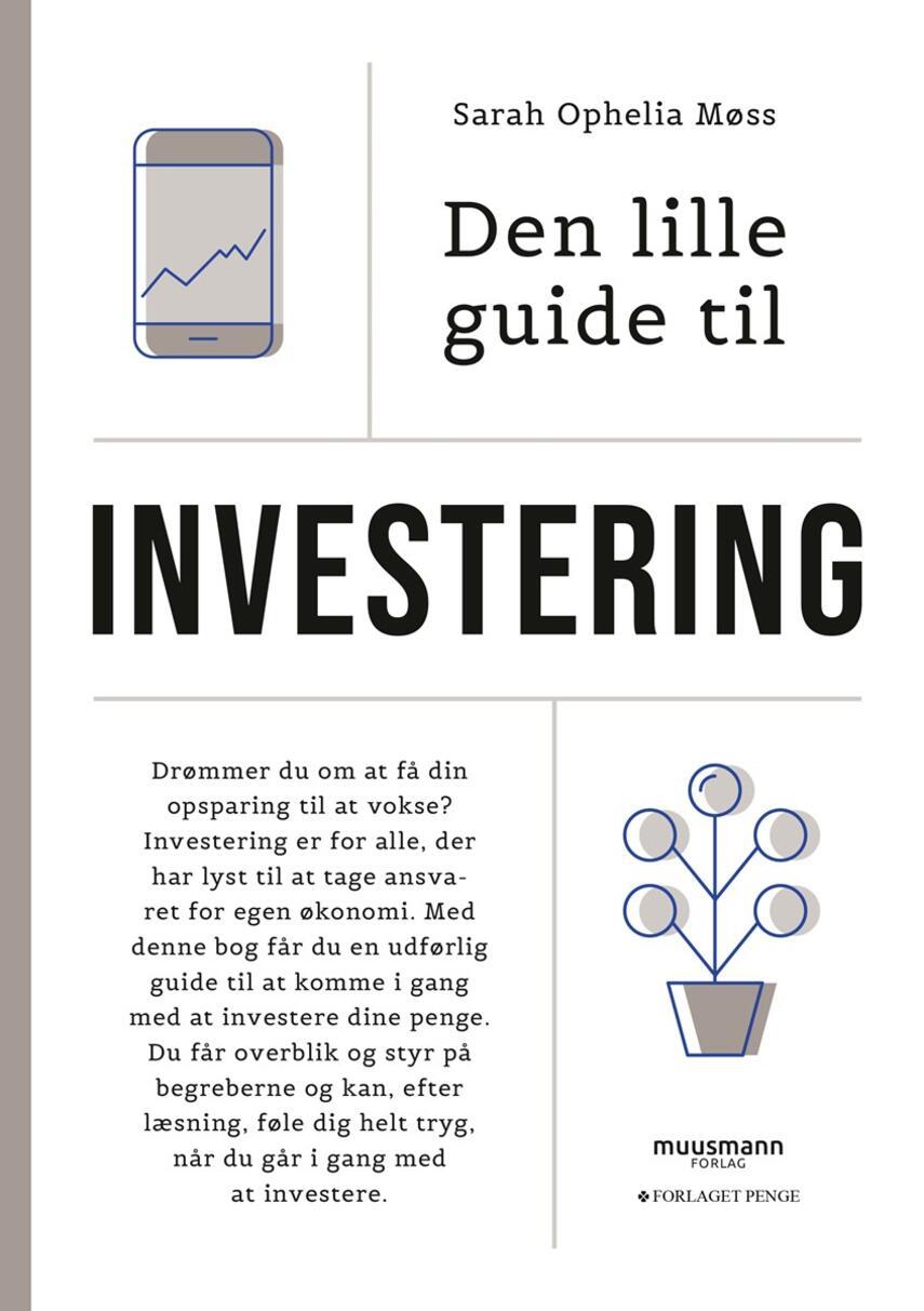Sarah Ophelia Møss: Den lille guide til investering