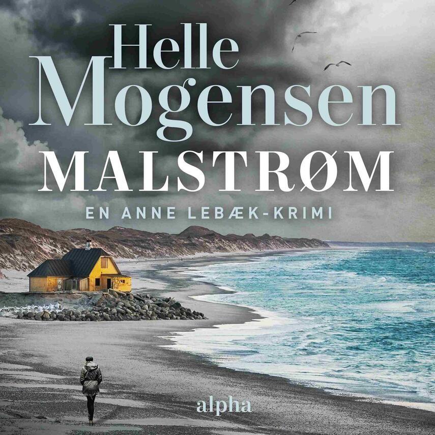 Helle Mogensen (f. 1969): Malstrøm : kriminalroman