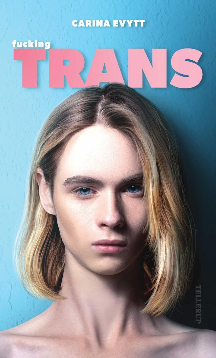 Carina Evytt: Fucking trans