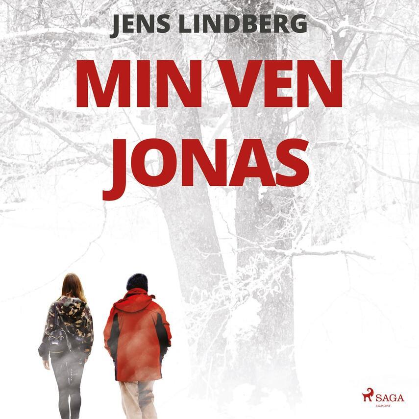Jens Lindberg (f. 1983): Min ven Jonas : roman