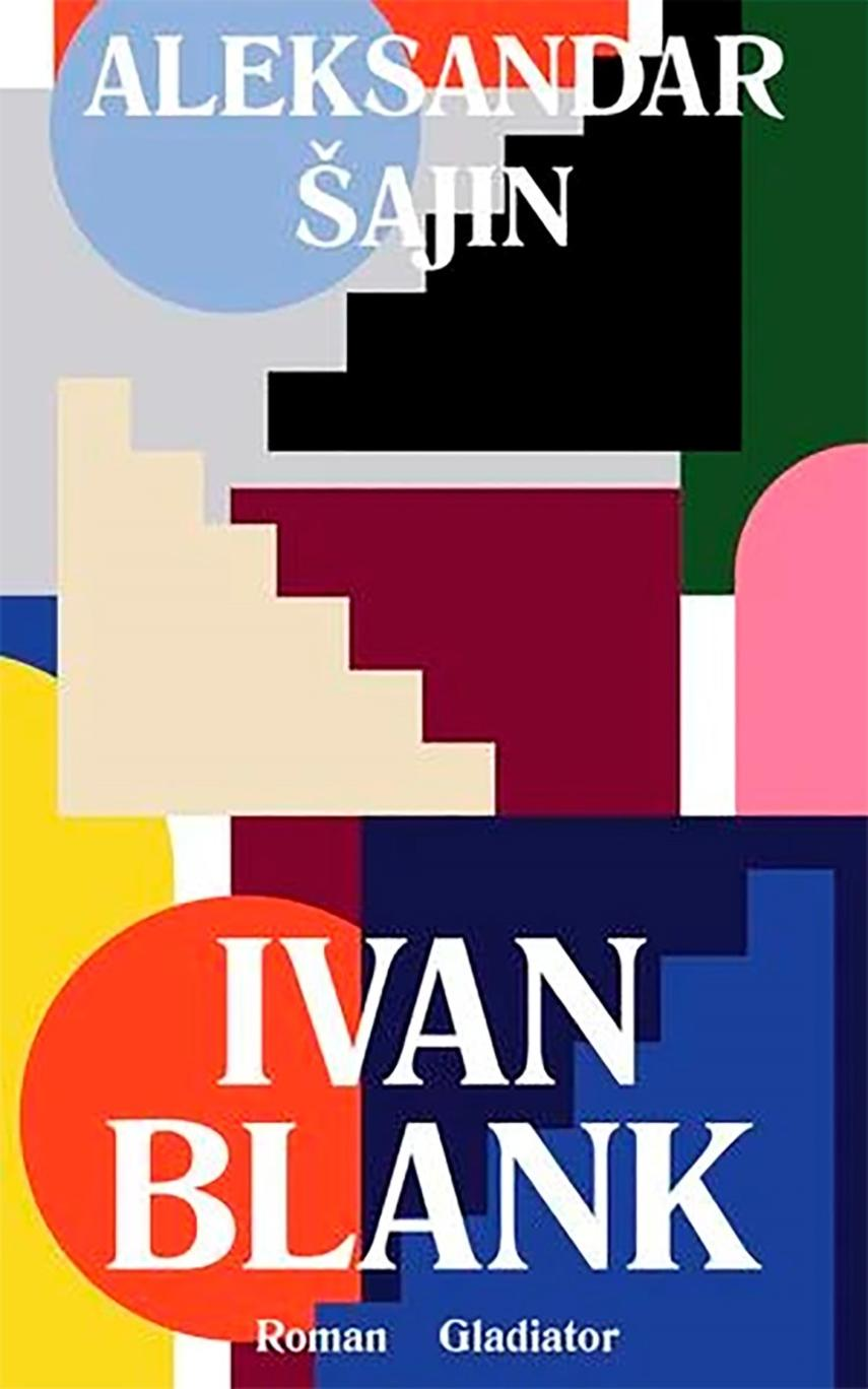 Aleksandar Šajin: Ivan Blank : roman