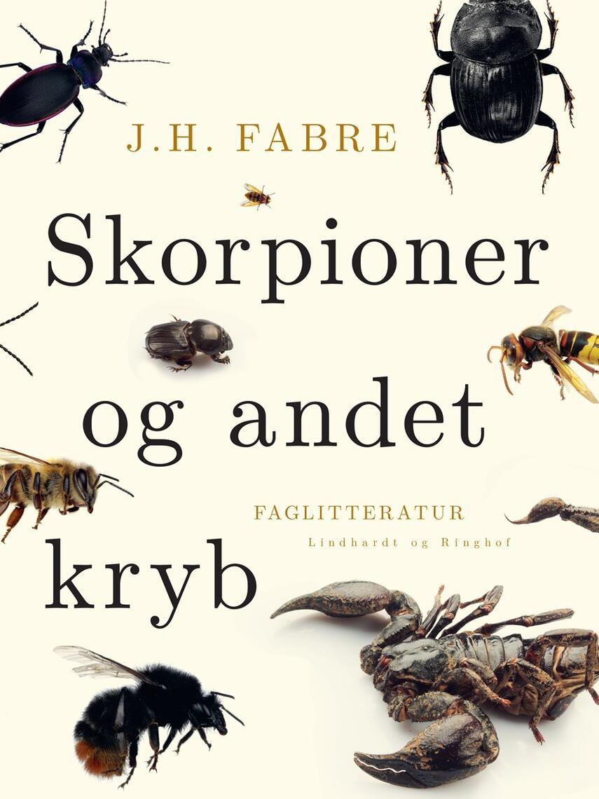 J. H. Fabre: Skorpioner og andet Kryb