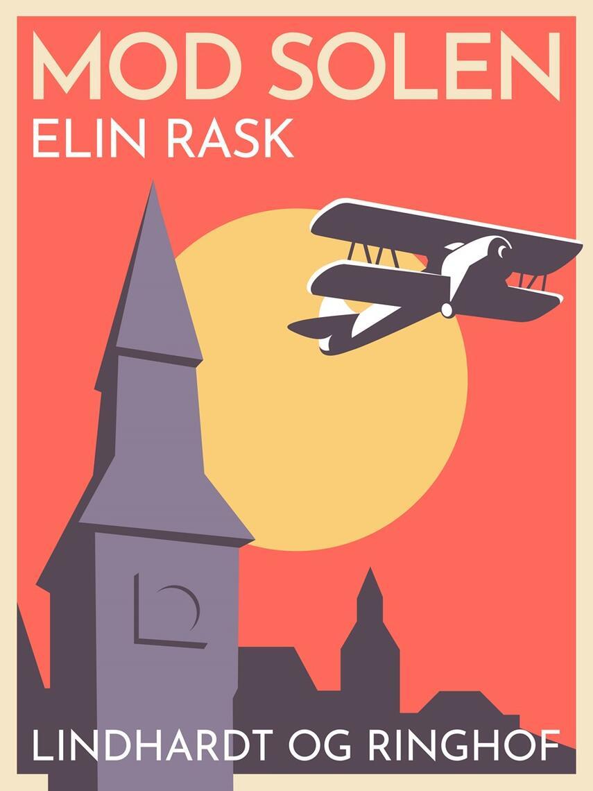 Elin Rask: Mod solen : erindring om en sommer